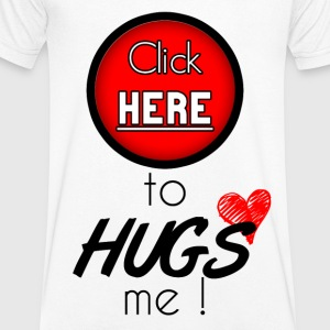 Click here to hugs me - T-shirt Homme col V