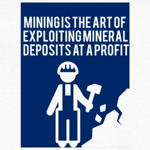 Mining: Mining is the art of exploiting mineral - Men's V-Neck T-Shirt