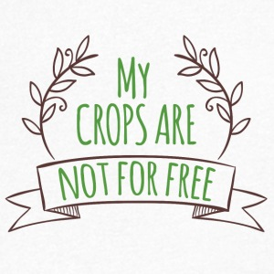 Farmer / Farmer / Farmer: My crops are not for - Men's V-Neck T-Shirt