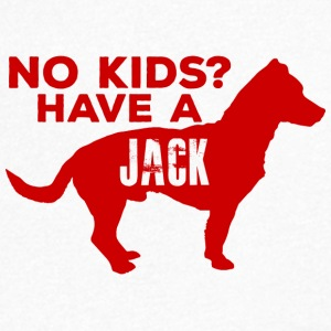 Dog / Jack Russell: No Kids? Have A Jack - Men's V-Neck T-Shirt