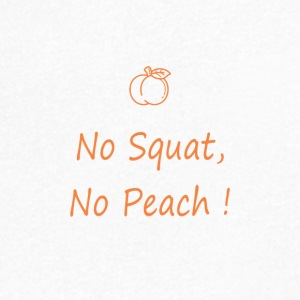 No squat, no peach - T-shirt Homme col V