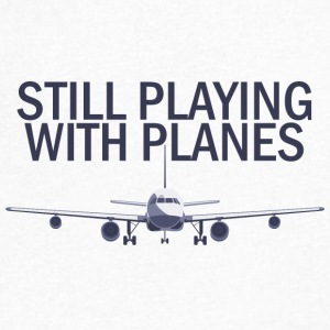Pilot: Still Playing With Planes. - Men's V-Neck T-Shirt