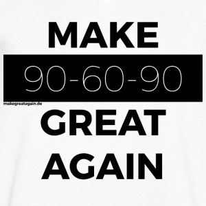 MAKE 90-60-90 GREAT AGAIN black - Men's V-Neck T-Shirt