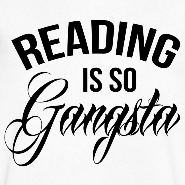 Reading is so Gangsta