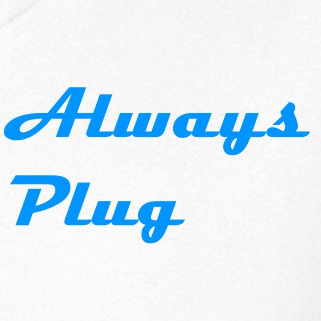 MattMonster Always Plug Merch