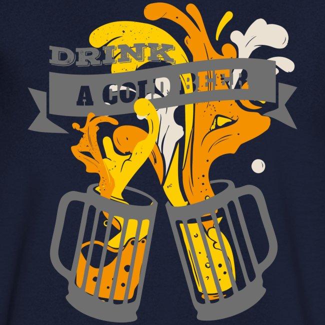 Drink a Cold Beer - Oktoberfest Volksfest Design