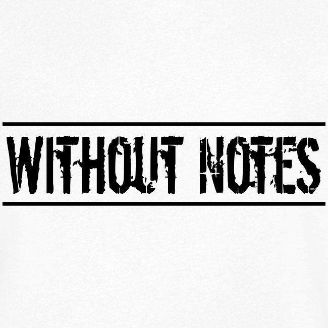 Without Notes Schriftzug Nummer 1
