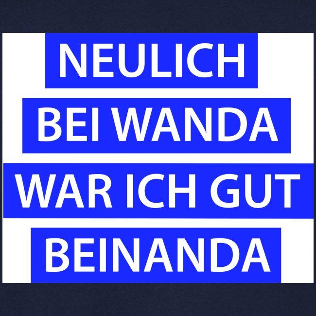 Wanda - gut beinanda
