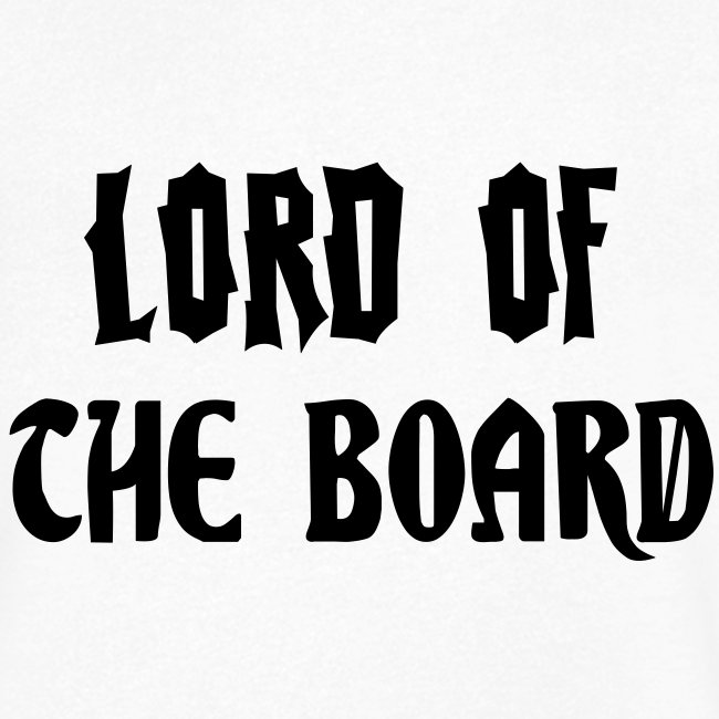 Lord of the Board