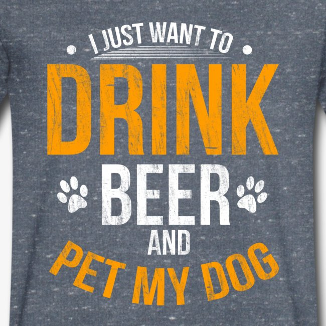 Drink Beer and Pet My Dog Beer Lover Gift Tshirt