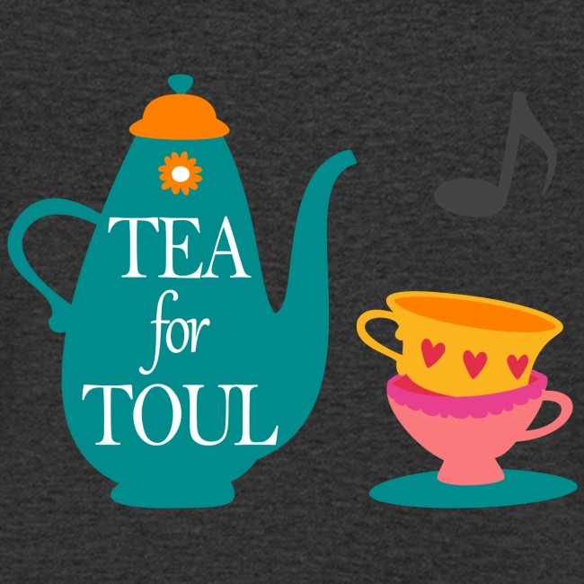 Tea for Toul