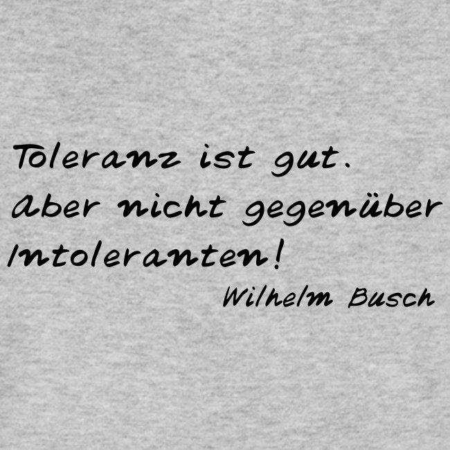Wilhelm Busch - Toleranz ist gut