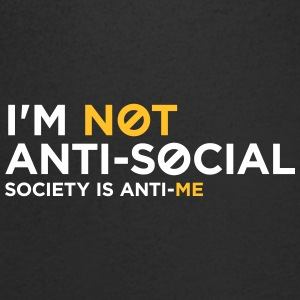 I'm Not Anti-social. You Do Not Like Me! - Men's V-Neck T-Shirt