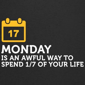 Monday Is My Least Favorite Day Of The Week! - Men's V-Neck T-Shirt
