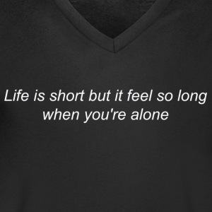 Life is Long When You're Alone (white) - T-shirt Homme col V