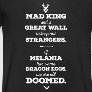 Anti Trump säger - Mad King muren - T-shirt med v-ringning herr