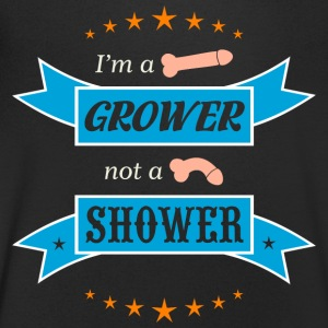 I'm a Grower not a Shower - Men's V-Neck T-Shirt
