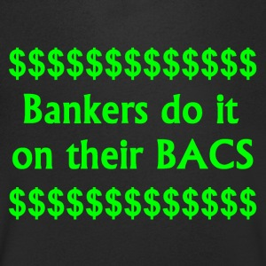 Bankers Do It On Their BACS. - Men's V-Neck T-Shirt