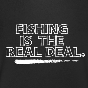 Fishing is the Real Deal - Men's V-Neck T-Shirt