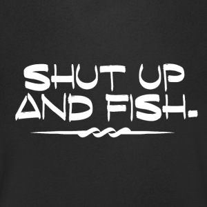 Shut Up and Fish - Fishing Addiction - Men's V-Neck T-Shirt