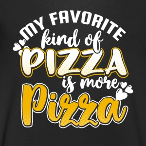 My favorite kind of pizza is more pizza - Men's V-Neck T-Shirt