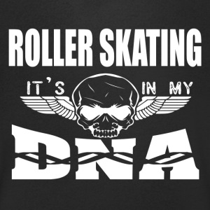 ROLLER SKATING - It's in my DNA - Men's V-Neck T-Shirt
