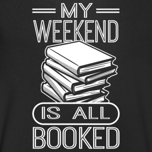 My weekend is all booked - Men's V-Neck T-Shirt