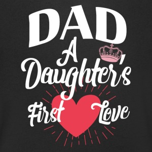 Dad - A daughter's first Love - Men's V-Neck T-Shirt