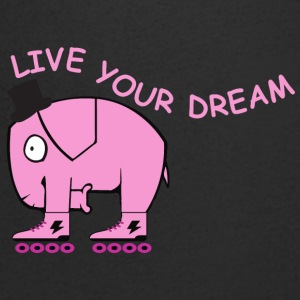 Live your dream elephant - Men's V-Neck T-Shirt