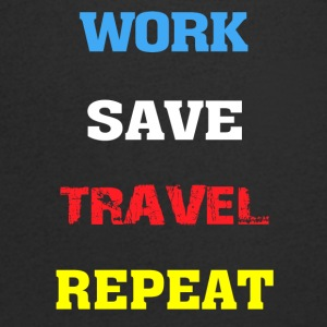 Work, Save, Travel, Repeat - Men's V-Neck T-Shirt