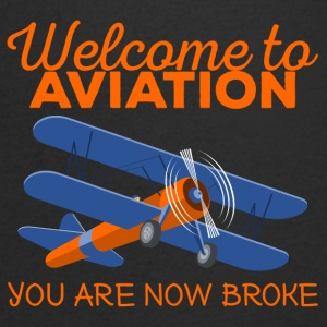 Pilot: Welcome to Aviation. You are now broke. - Men's V-Neck T-Shirt