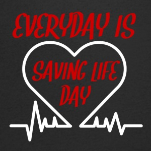 Nurse: Everyday is saving life day - Men's V-Neck T-Shirt