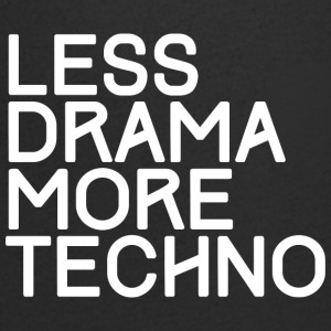 Less drama more Techno - T-Shirt - Men's V-Neck T-Shirt