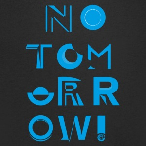 No Tomorrow - Men's V-Neck T-Shirt