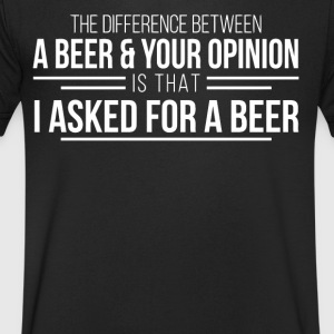 The difference between a beer and your opinion - Men's V-Neck T-Shirt