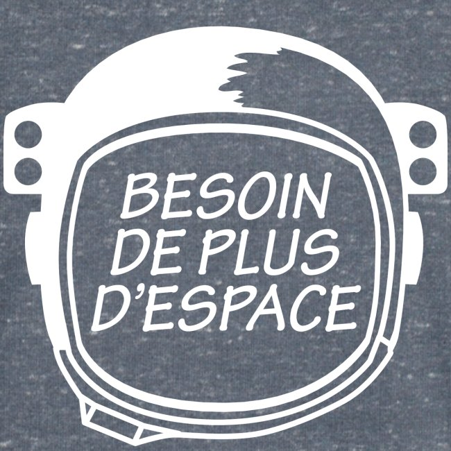 BESOIN PLUS D'ESPACE