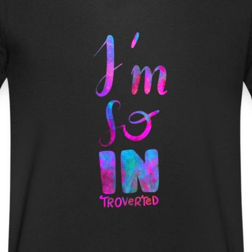 Introvert 2 I'm so INtroverted - Männer Bio-T-Shirt mit V-Ausschnitt von Stanley & Stella