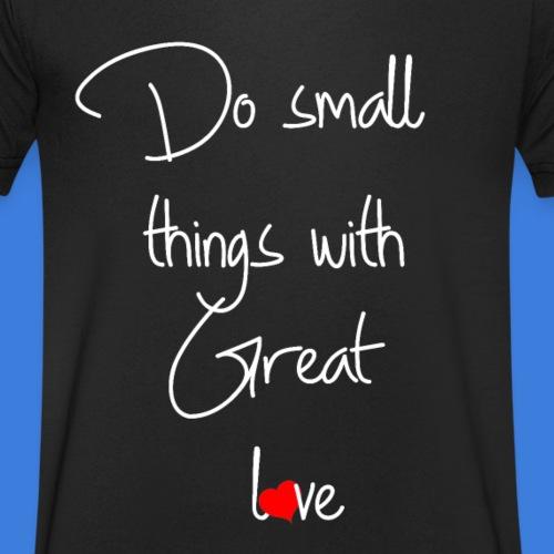 Nur die Liebe zählt Do small thing with great love - Männer Bio-T-Shirt mit V-Ausschnitt von Stanley & Stella