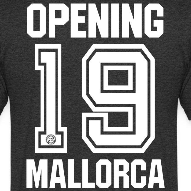 MALLORCA OPENING 2019 Hemd - Malle Tshirt