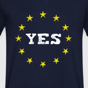 yes Europe EU Europe love no Proposed referendum on United Kingdom membership of the European Union euro national demo - Men's V-Neck T-Shirt