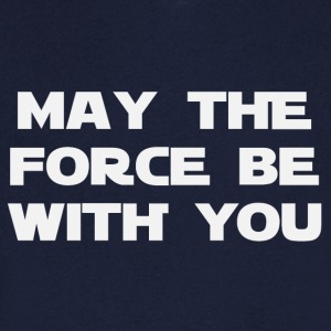 May the force be with you (2186) - Männer T-Shirt mit V-Ausschnitt