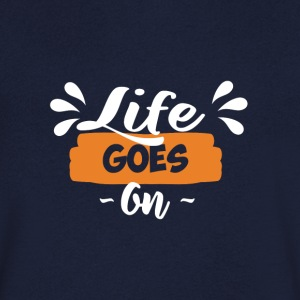 Life Goes On - Men's V-Neck T-Shirt
