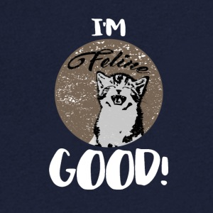 Katzenhirt - I'm feline (feeling) good - Men's V-Neck T-Shirt