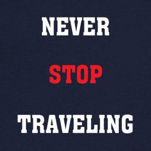 Never Stop Travelling - Men's V-Neck T-Shirt