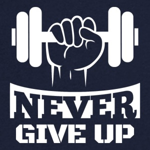 Never Give Up Fitness - T-shirt Homme col V