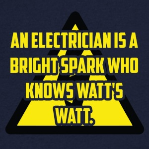 Electrician: An Electrician is a bright spark who - Men's V-Neck T-Shirt