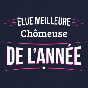 Chomeuse elue meilleure Chomeuse - T-shirt Homme col V