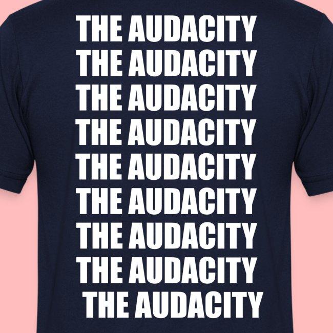 THE AUDACITY