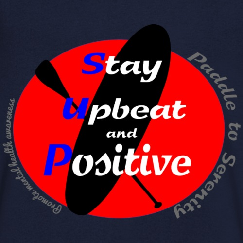 Stay upbeat and positive - Men's Organic V-Neck T-Shirt by Stanley & Stella