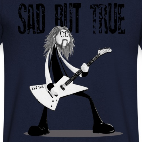 sad but true - T-shirt bio col V Stanley & Stella Homme